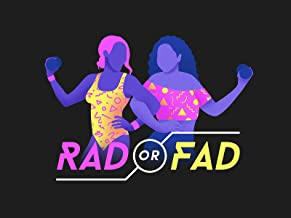 Rad Or Fad