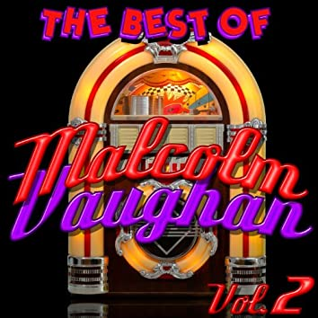 The Best of Malcolm Vaughan: Vol. 2