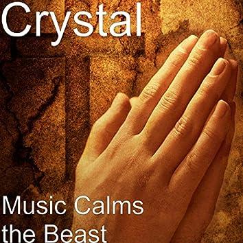 Music Calms the Beast