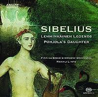 Sibelius: Lemminkainen Legends - Pohjola's Daughter by Finnish Radio Symphony Orchestra (2015-05-03)
