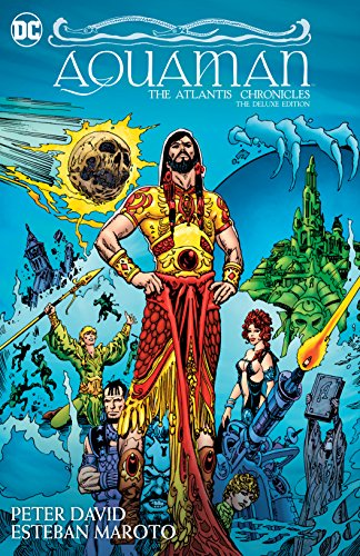 Aquaman: The Atlantis Chronicles Deluxe Edition (English Edition)