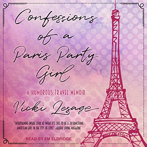 Couverture de Confessions of a Paris Party Girl