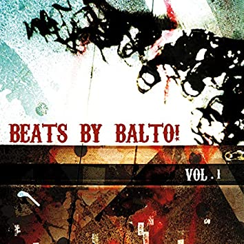 Beats by Balto! Vol. 1