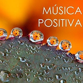 Música Positiva - Canciones Alegres para Animarse, Pensamiento Positivo