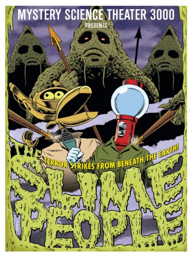 Mystery Science Theater 3000: The Slime People