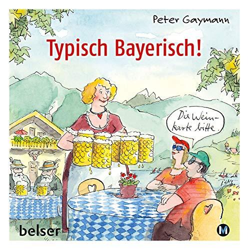 Typisch Bayerisch!