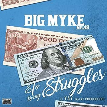 S/O to My Struggles (feat. Yay)