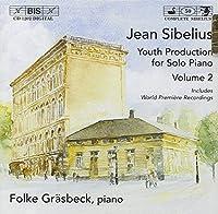シベリウス:習作時代の未発表ピアノ曲 Vol 2 [Import](Sibelius:Complete Youth Production for Piano,Vol.2)