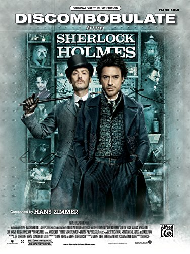 Discombobulate (from the Motion Picture, Sherlock Holmes): Piano Solo Sheet Music (Original Sheet Music Edition)