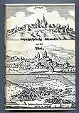 Geschichtliche Gemälde aus der Pfalz. Nachdruck der Ausgaben mit Untertitel 'Das Leininger Tal' 1832, 'Das Dürkheimer Tal' 1834, 'Das Neustadter Tal' 1841