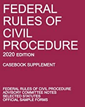 Federal Rules of Civil Procedure; 2020 Edition (Casebook Supplement): With Advisory Committee Notes, Selected Statutes, and Official Forms PDF