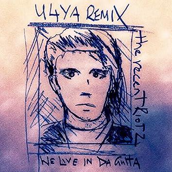 We Live in da Gutta (U4Ya Remix)