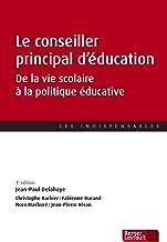 Livres Le conseiller principal d'éducation : De la vie scolaire à la politique éducative PDF