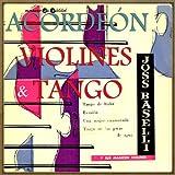 Acordeón, Violines y Tango