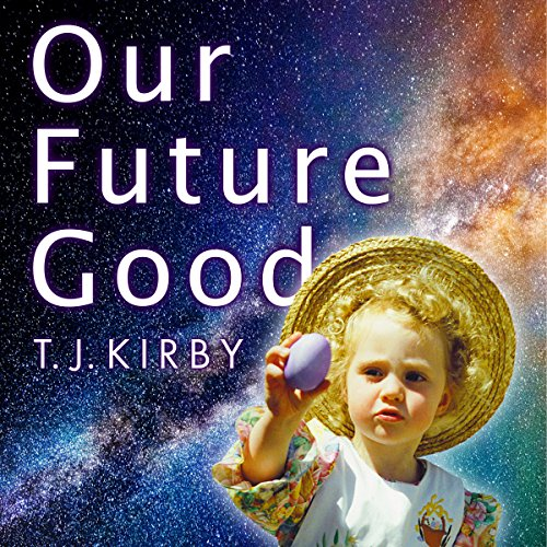 Our Future Good audiobook cover art