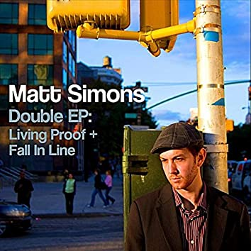 Double EP: Living Proof + Fall In Line