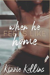 When He Feels Like Home