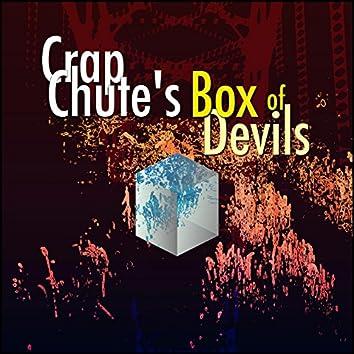 Crap Chute's Box of Devils