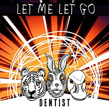 Let Me Let Go