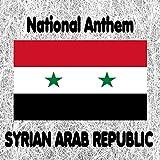 Syria - Ħumāt ad-Diyār - Syrian National Anthem (Guardians of the Homeland)