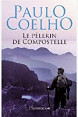 Le pèlerin de Compostelle Format Kindle