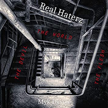 Real Haterz