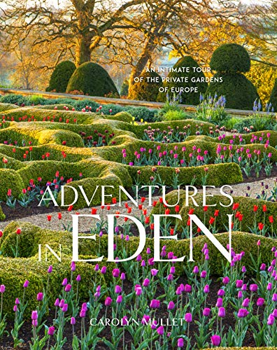 Adventures in Eden: An Intimate Tour of...