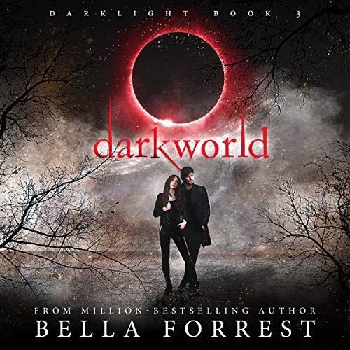Darkworld: Darklight, Book 3