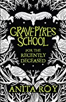 Gravepyres: School for the Recently Deceased