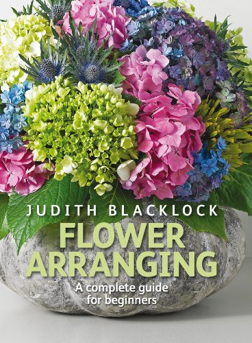 Compare Textbook Prices for Flower Arranging: The Complete Guide for Beginners  ISBN 8601420717626 by Blacklock, Judith