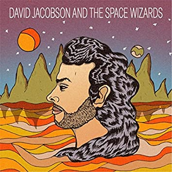 David Jacobson and the Space Wizards