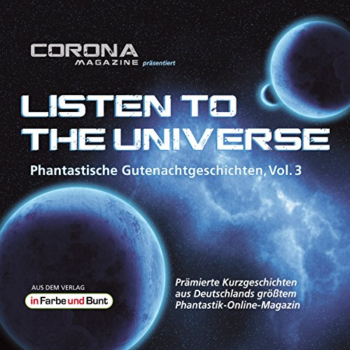 Couverture de Listen to the Universe - Phantastische Gutenachtgeschichten 3