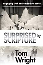 Surprised by Scripture: Engaging with Contemporary Issues