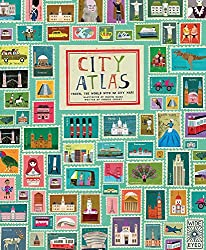 Image: City Atlas: Travel the World with 30 City Maps, by Georgia Cherry (Author), Martin Haake (Illustrator). Publisher: Wide Eyed Editions (May 17, 2016)