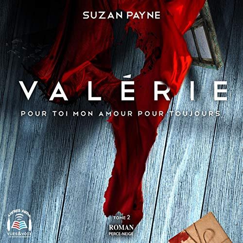 Page de couverture de Valérie. Pour toi mon amour pour toujours tome 2