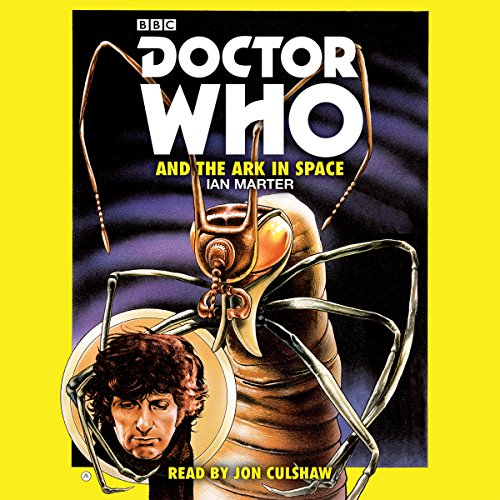 Doctor Who and the Ark in Space audiobook cover art