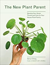 New Plant Parent: Develop Your Green Thumb and Care for Your House-Plant Family PDF