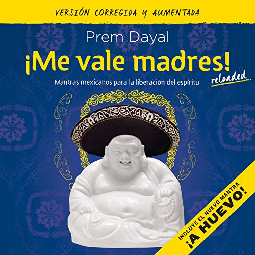 ¡Me vale madres! [I Don't Give a Shit!] Titelbild