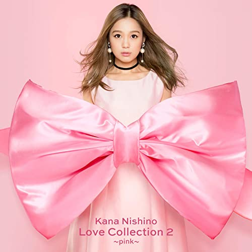 Love Collection 2 Pink by Kana Nishino on Amazon Music