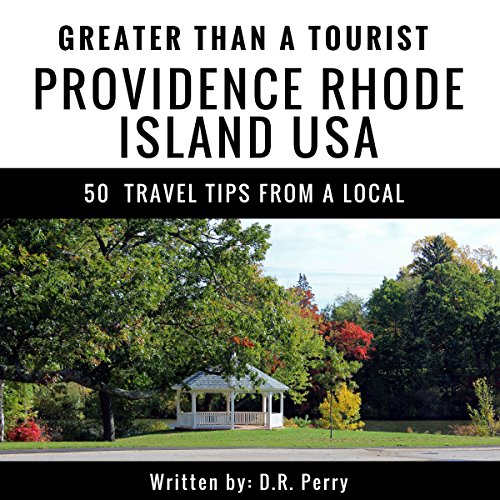 Couverture de Greater Than a Tourist: Providence, Rhode Island USA