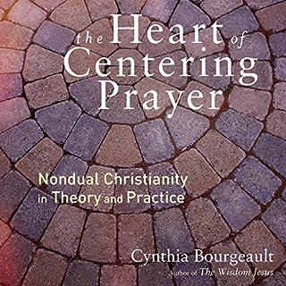 The Heart of Centering Prayer cover art