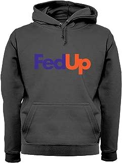 Dressdown FedUp - Unisex Hoodie - 12 Colours