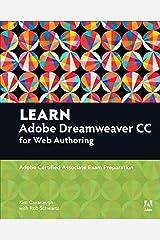 Learn Adobe Dreamweaver CC for Web Authoring: Adobe Certified Associate Exam Preparation (Adobe Certified Associate (ACA)) Kindle Edition