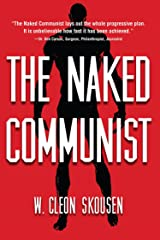 The Naked Communist Kindle Edition