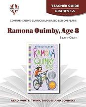 Ramona Quimby, Age 8 - Teacher Guide by Novel Units (Ramona Series)