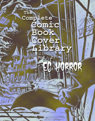 Comic Book Covers: EC Horror (The Complete Comic Book Covers 2)