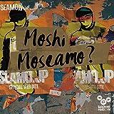Moshi Moseamo? 歌詞