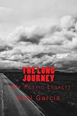 The Long Journey: My Poetic Legacy Paperback