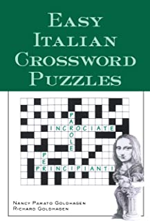 Easy Italian Crossword Puzzles (Language - Italian) (English and Italian Edition)