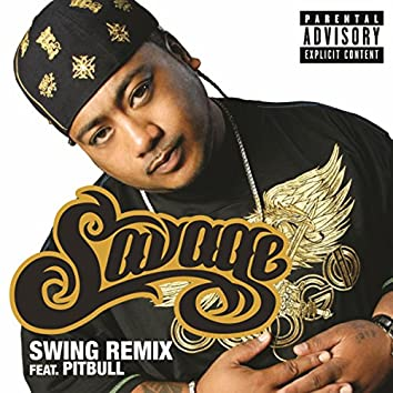 Swing (Remix - Explicit)